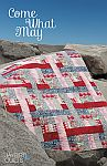 Jaybird Quilts: Come What May