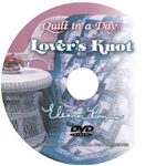Lover's Knot Quilt DVD
