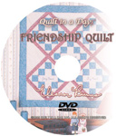 Friendship Quilt DVD