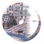 Trio of Treasured Quilts DVD