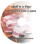Diamond Log Cabin DVD