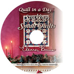 Stockings and Small Quilts DVD